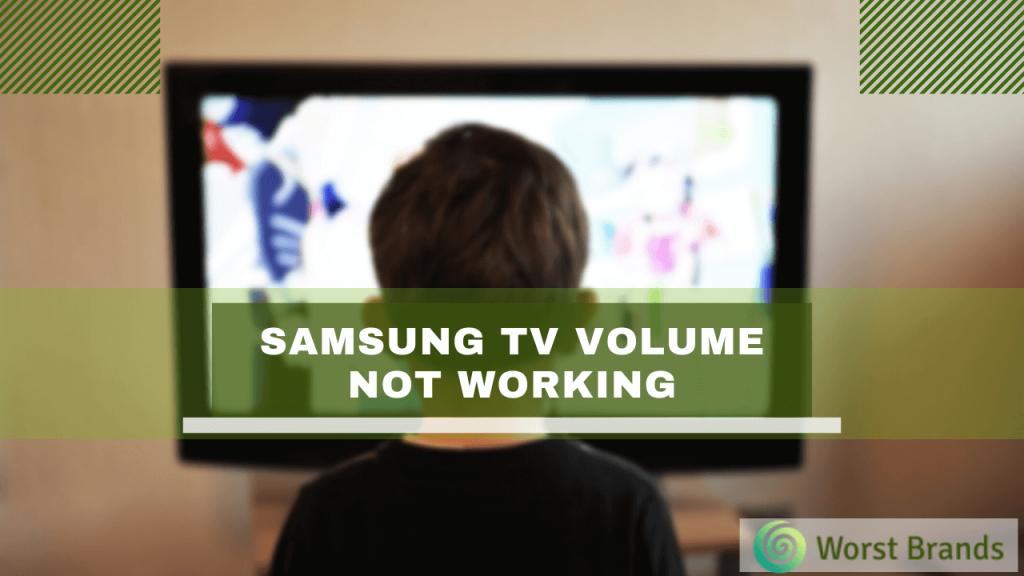 Samsung TV Volume Not Working