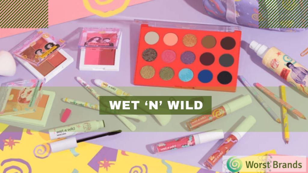 Wet 'N' Wild mackup