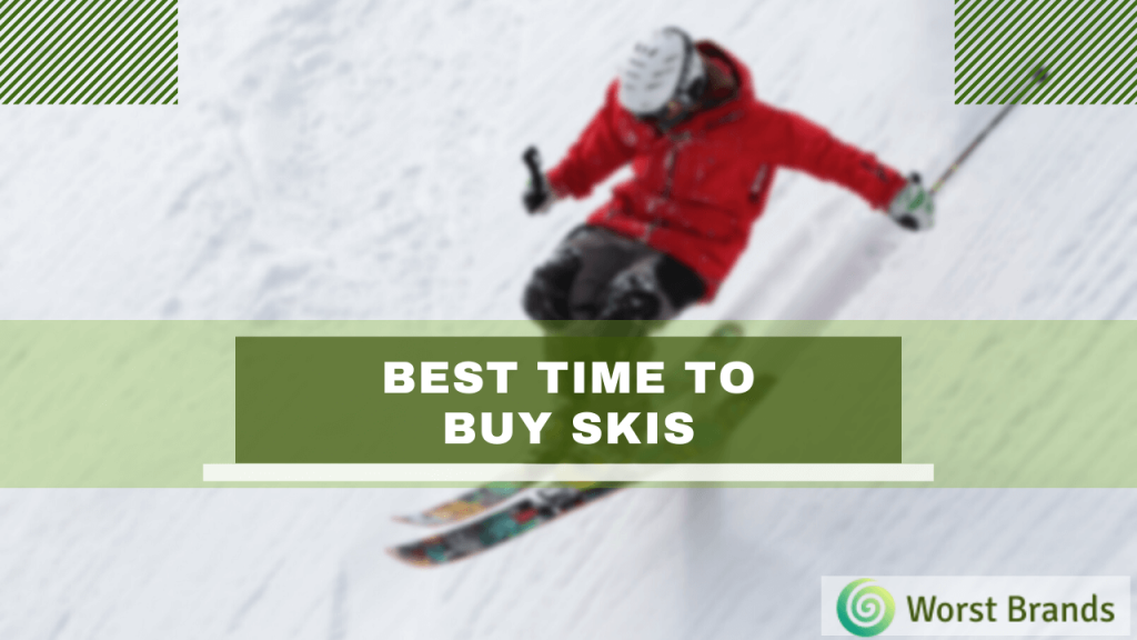 Best Time To Buy Skis