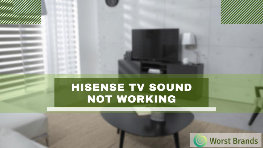 Hisense TV Sound Not Working