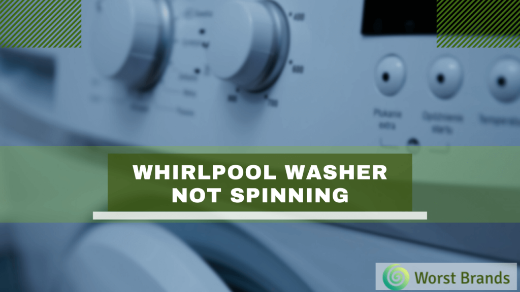Whirlpool Washer Not Spinning