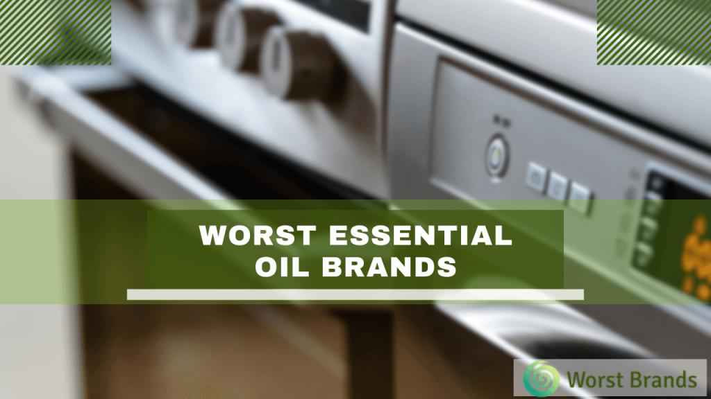 Worst Essential Oil Brands